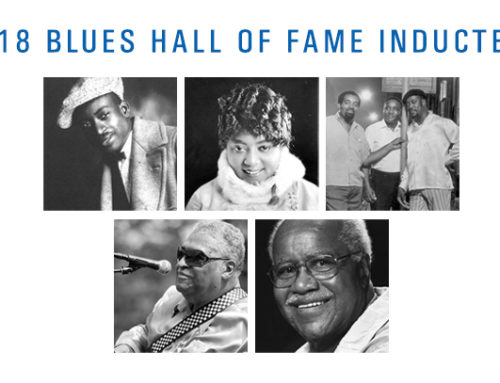 """NEWS: THE BLUES HALL OF FAME WELCOMES ROEBUCK """"POPS"""" STAPLES, SAM LAY, MAMIE SMITH, GEORGIA TOM DORSEY AND THE ACES AS ITS NEWEST MEMBERS ON MAY 9 AT THE BLUES FOUNDATION'S 39TH ANNUAL INDUCTION CEREMONY"""